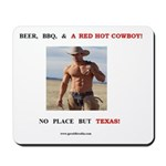Welcome to Texas! #883 Mousepad