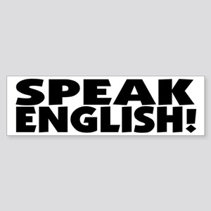 Speak English I Need Practice Bumper Sticker