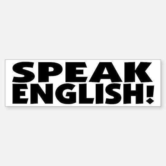Speak English I Need Practice Bumper Bumper Bumper Sticker
