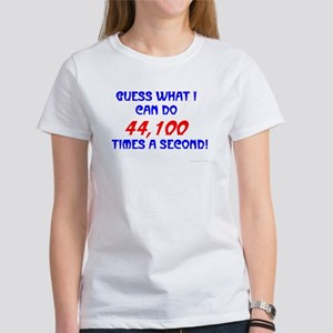 Guess What. . . Women's T-Shirt