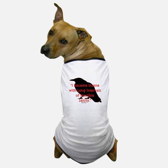 POE QUOTE Dog T-Shirt