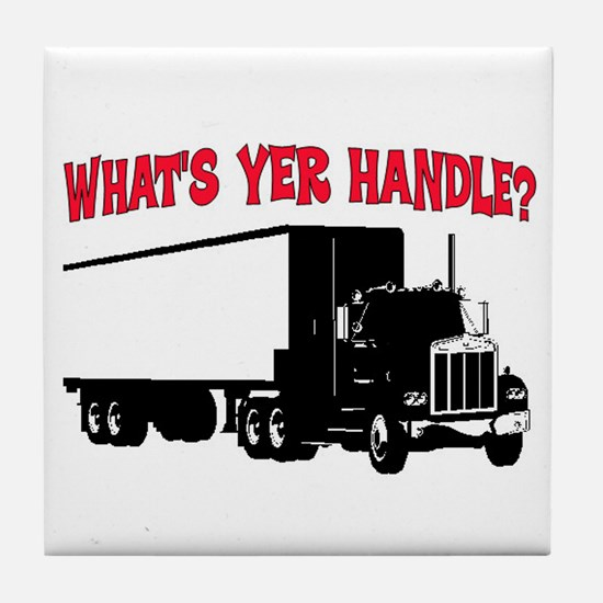 WHAT'S YER HANDLE?? Tile Coaster