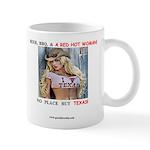 Welcome to Texas! #884 Mug