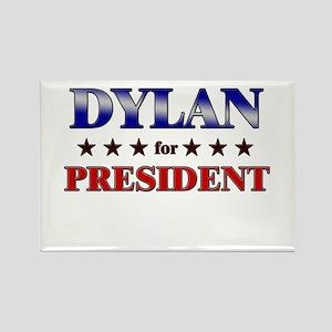 DYLAN for president Rectangle Magnet
