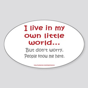 Own Little World Oval Sticker