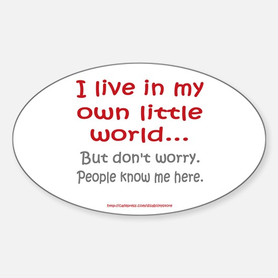 Own Little World Oval Decal