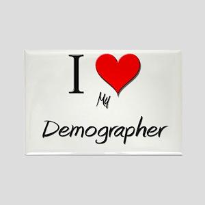 I Love My Demographer Rectangle Magnet