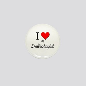 I Love My Deltiologist Mini Button