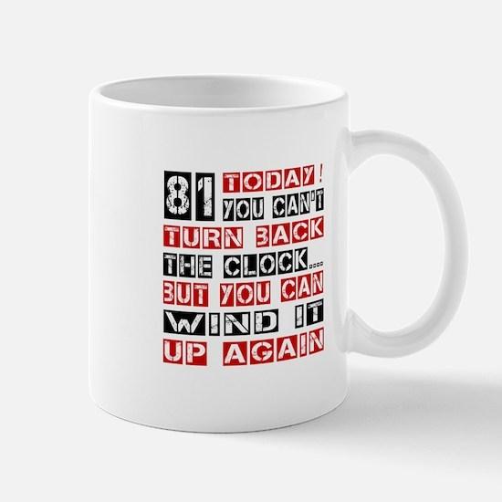 81 Turn Back Birthday Designs Mug