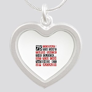 75 Turn Back Birthday Design Silver Heart Necklace