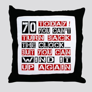 70 Turn Back Birthday Designs Throw Pillow