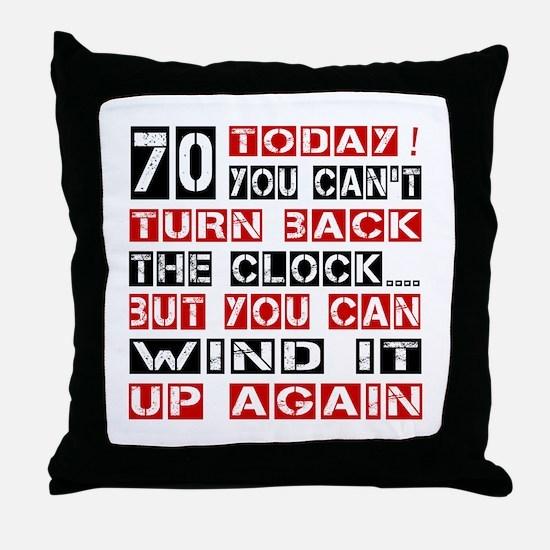 70 Turn Back Birthday Designs Throw Pillow