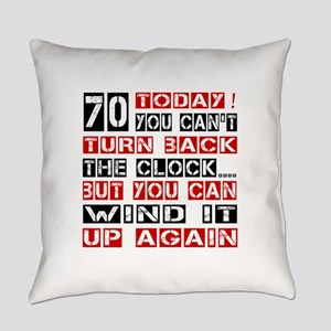 70 Turn Back Birthday Designs Everyday Pillow