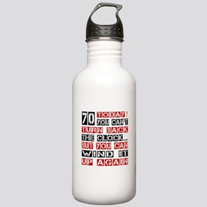 70 Turn Back Birthday Stainless Water Bottle 1.0L
