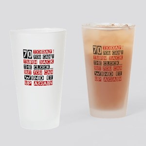 70 Turn Back Birthday Designs Drinking Glass