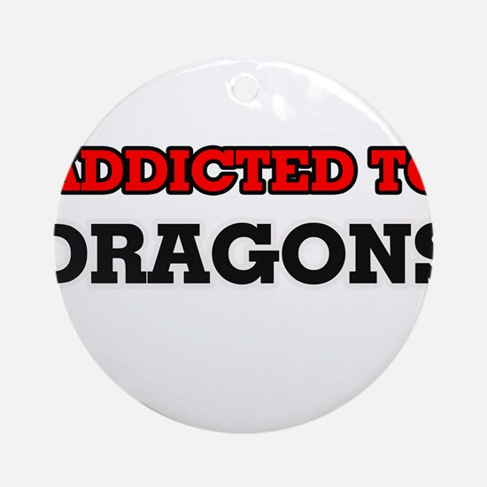 Addicted to Dragons Round Ornament