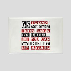 65 Turn Back Birthday Designs Rectangle Magnet