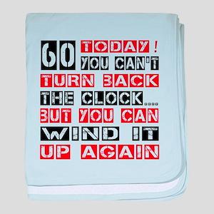 60 Turn Back Birthday Designs baby blanket