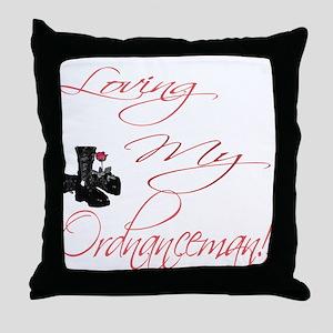 loving my Ordnanceman Throw Pillow