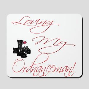 loving my Ordnanceman Mousepad