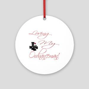 loving my Ordnanceman Ornament (Round)