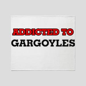 Addicted to Gargoyles Throw Blanket