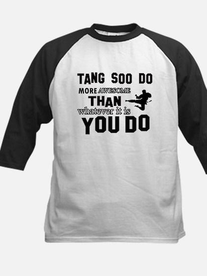 Tang Soo do More Awesome Than Kids Baseball Jersey