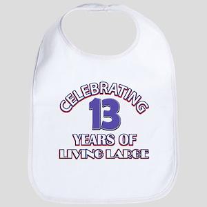 Celebrating 13 Years Of Living Large Bib