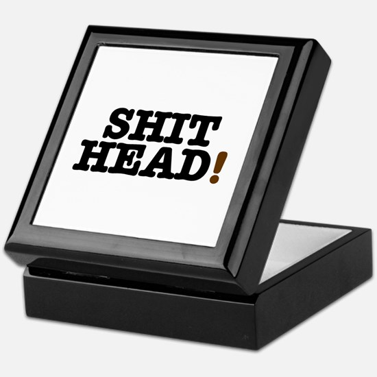 SHIT HEAD! Keepsake Box