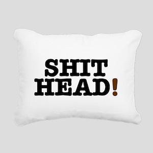 SHIT HEAD! Rectangular Canvas Pillow