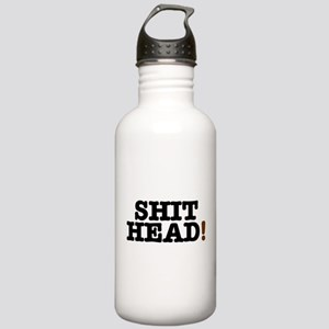 SHIT HEAD! Stainless Water Bottle 1.0L