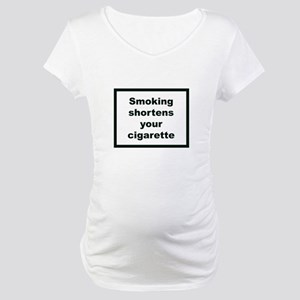 2-smoking_shortens10x10 Maternity T-Shirt
