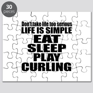 Life Is Eat Sleep And Curling Puzzle
