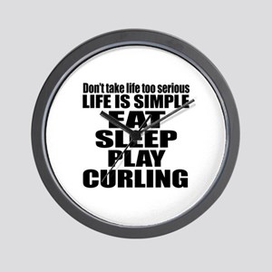 Life Is Eat Sleep And Curling Wall Clock