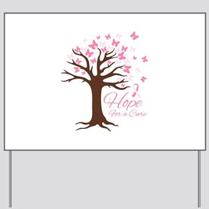 Hope For Cure Yard Sign