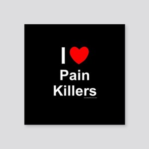 "Pain Killers Square Sticker 3"" x 3"""