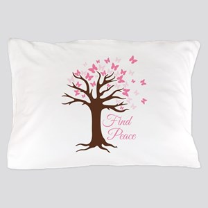 Find Peace Pillow Case