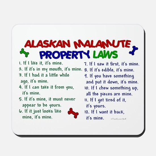 Alaskan Malamute Property Laws 2 Mousepad