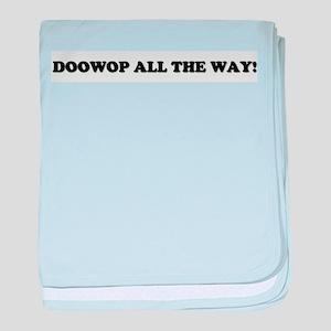 DOOWOPALLTHEWAY baby blanket