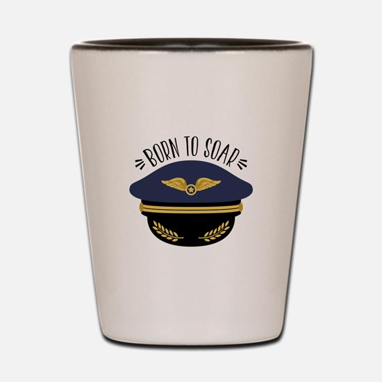 Born To Soar Shot Glass