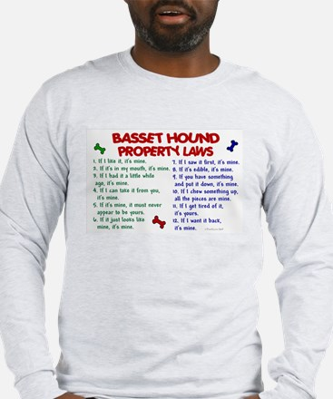 Basset Hound Property Laws 2 Long Sleeve T-Shirt