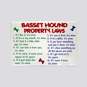 Basset Hound Property Laws 2 Rectangle Magnet