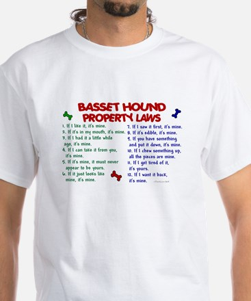 Basset Hound Property Laws 2 White T-Shirt