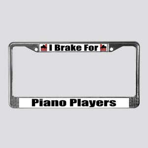I Brake For Piano Players License Plate Frame
