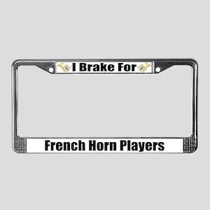 I Brake For French Horn Players License Frame