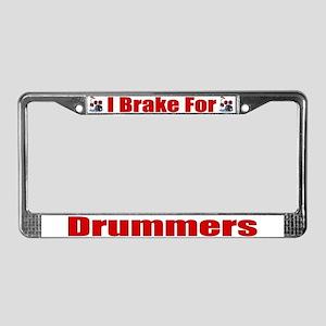 I Brake For Drummers License Plate Frame