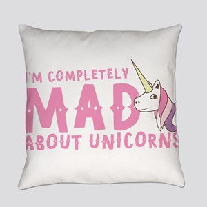 I'm completely MAD about unicorns Everyday Pillow
