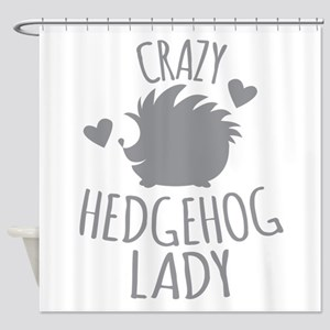 Crazy Hedgehog Lady Shower Curtain