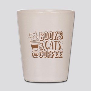 Books and cats and coffee Shot Glass