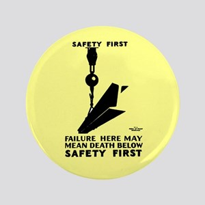 "Safety First 1937 3.5"" Button"